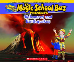 The Magic School Bus Presents: Volcanoes & Earthquakes