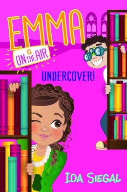 Emma is on the Air #4: Undercover!