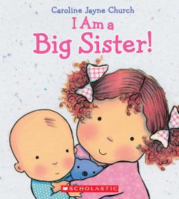 I Am a Big Sister!