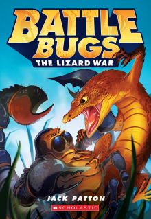 Battle Bugs #1: The Lizard War
