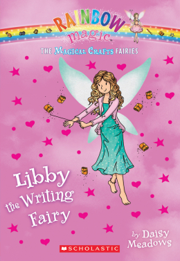 Rainbow Magic: The Magical Crafts Fairies #6: Libby the Writing Fairy