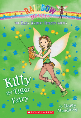 Rainbow Magic: The Baby Animal Rescue Fairies #2: Kitty the Tiger Fairy
