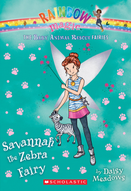 Rainbow Magic: The Baby Animal Rescue Fairies #4: Savannah the Zebra Fairy