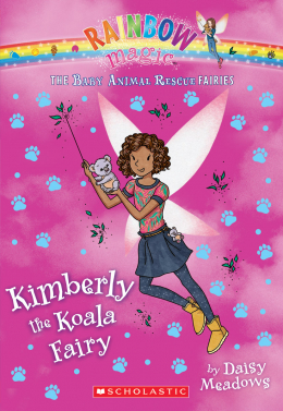 Rainbow Magic: The Baby Animal Rescue Fairies #5: Kimberly the Koala Fairy