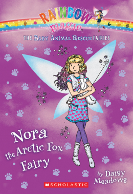Rainbow Magic: The Baby Animal Rescue Fairies #7: Nora the Arctic Fox Fairy