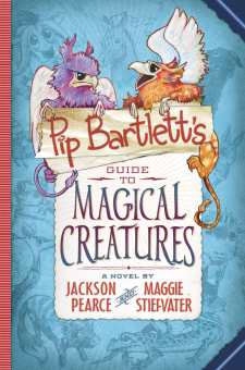 Pip Barlett's Guide to Magical Creatures