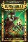 TombQuest Book Five: The Final Kingdom