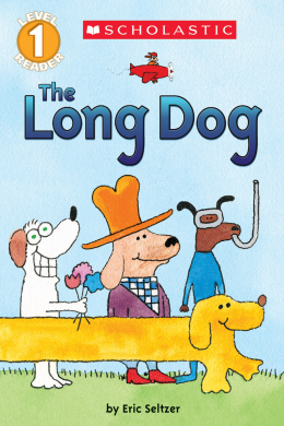 Scholastic Reader Level 1: The Long Dog
