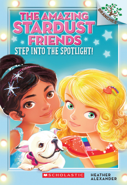 The Amazing Stardust Friends #1: Step Into The Spotlight
