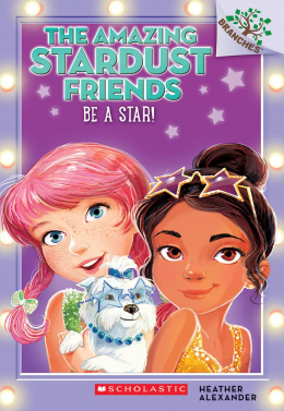The Amazing Stardust Friends #2: Be a Star!