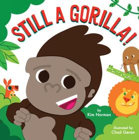 Still a Gorilla!
