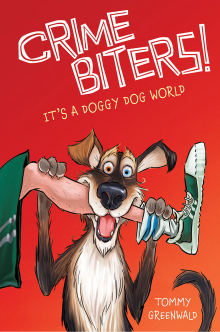 Crimebiters! #2: It's a Doggy Dog World