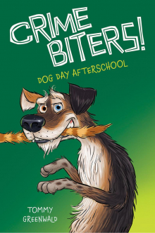 Crimebiters #3: Dog Day After School