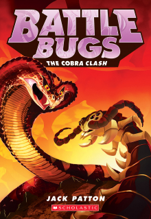 Battle Bugs #5: The Cobra Clash
