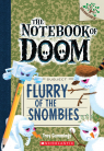 The Notebook of Doom #7: Flurry of the Snombies (A Branches Book)