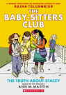 The Baby-Sitters Club Graphic Novel #2: The Truth About Stacey (Full Color Edition)