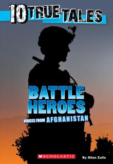 10 True Tales: Battle Heroes