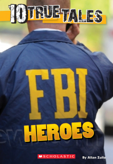 10 True Tales: FBI Heroes