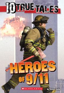 10 True Tales: Heroes of 9/11
