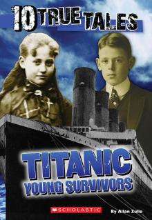 Ten True Tales: Titanic