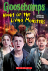 Goosebumps The Movie: Night of the Living Monsters