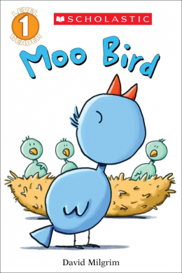 Scholastic Reader, Level 1 : Moo Bird #1