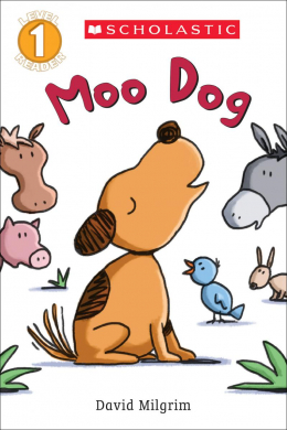 Scholastic Reader, Level 1: Moo Dog