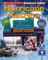 Scholastic Discover More: Hurricane Katrina