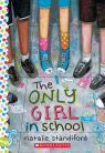 The Only Girl In School: A Wish Novel