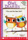 Owl Diaries #4: Eva and the New Owl