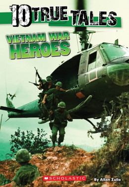 Ten True Tales: Vietnam War Heroes