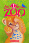 Zoe's Rescue Zoo #1: The Lonely Lion Cub