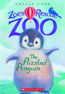 Zoe's Rescue Zoo #2: The Puzzled Penguin