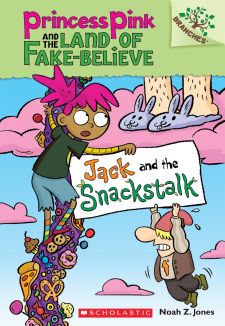 Princess Pink and the Land of FakeBelieve: Jack and the Snackstalk