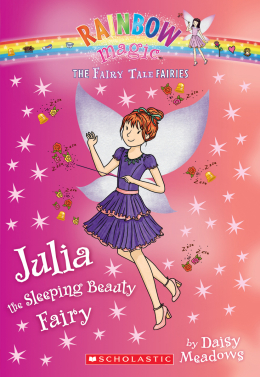 The Fairy Tale Fairies #1: Julia the Sleeping Beauty Fairy