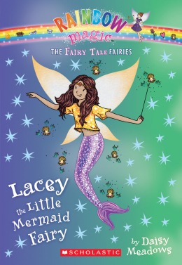 The Fairy Tale Fairies #7: Lacey the Little Mermaid Fairy