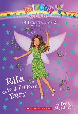 The Fairy Tale Fairies #4: Rita the Frog Princess Fairy