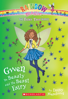 The Fairy Tale Fairies #5: Gwen the Beauty and the Beast Fairy
