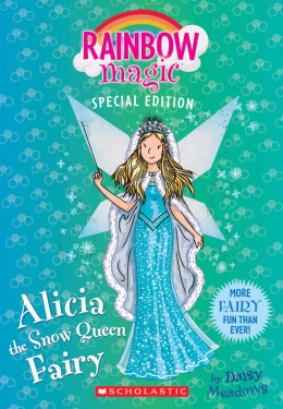 Rainbow Magic Special Edition: Alicia the Snow Queen Fairy