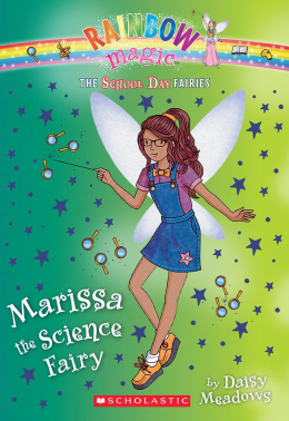 The School Day Fairies #1: Marissa the Science Fairy