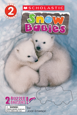 Scholastic Reader: Snow Babies