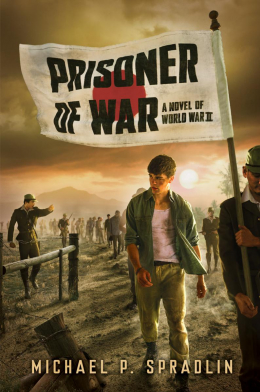 Prisoner of War: A Novel of World War II