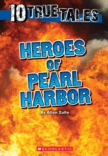 10 True Tales: Heroes of Pearl Harbor