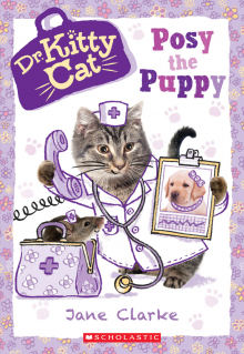 Dr. KittyCat #1: Posy the Puppy