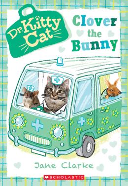 Dr. KittyCat #2: Clover the Bunny