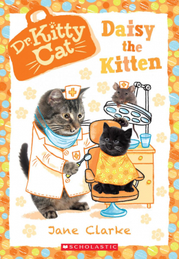 Dr. KittyCat #3: Daisy the Kitten
