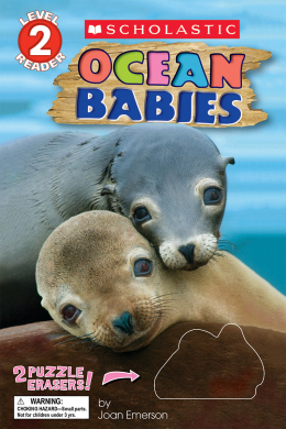 Scholastic Reader, Level 2: Ocean Babies with Erasers