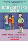 The Baby-Sitters Club Graphic Novel #3: Mary Anne Saves the Day (Full Color Edition)
