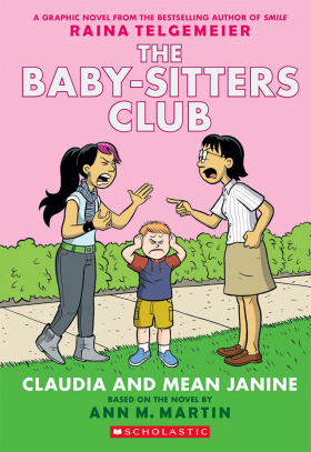 Baby-sitters Club #4: Claudia and Mean Janine (Full Color Edition)