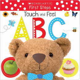 Scholastic Early Learners: Touch and Feel ABC